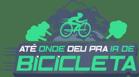 Até Onde Deu pra Ir de Bicicleta