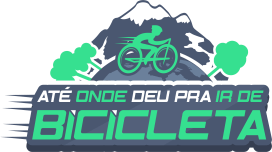 Ate Onde Deu pra Ir de Bicicleta